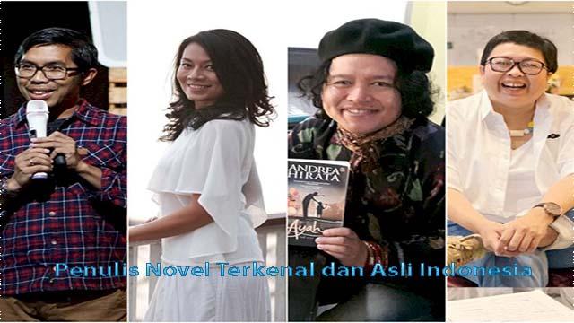 Penulis Novel Terkenal dan Asli Indonesia