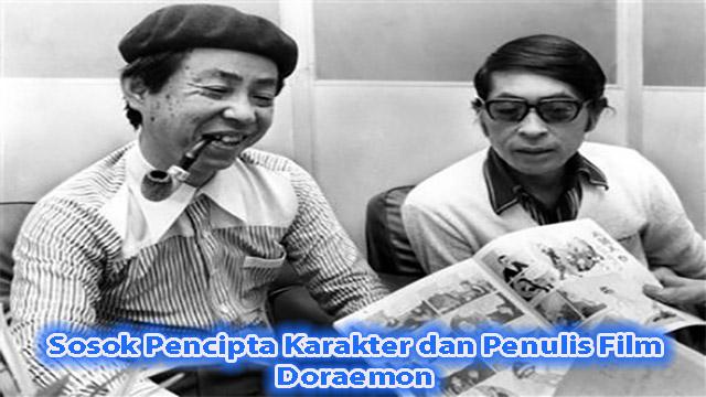 Sosok Pencipta Karakter dan Penulis Film Doraemon