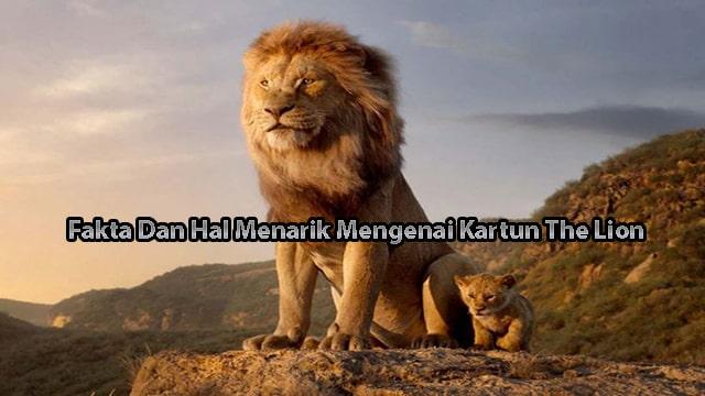 Fakta Dan Hal Menarik Mengenai Kartun The Lion King